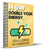The 14 Day Double Your Energy Book